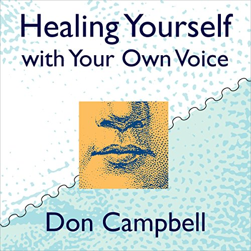 Healing Yourself with Your Own Voice audiobook cover art