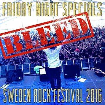 Bleed (Sweden Rock Festival 2016) [Live]