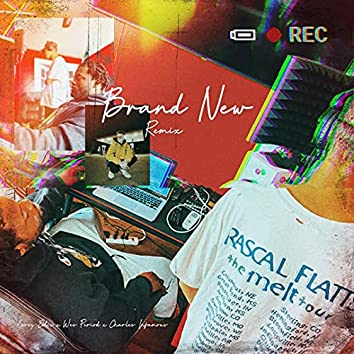 BRAND NEW (REMIX)