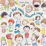 Du bist mein Freund, weil...: Bilderbuch über Freundschaft
