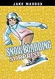 Snowboarding Surprise (Jake Maddox Girl Sports Stories) (English...