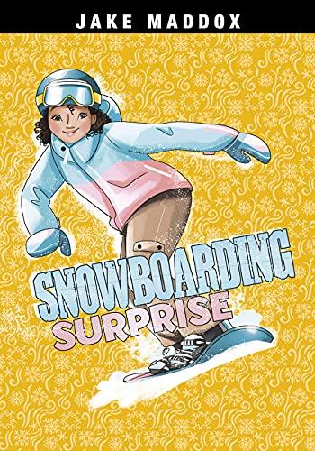 Snowboarding Surprise (Jake Maddox Girl Sports Stories) (English Edition)