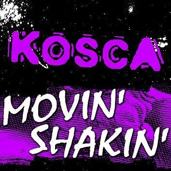 Movin' Shakin'