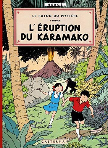 Les aventures de Jo, Zette et Jocko : Le rayon du mystère : Episode 2 : L'Eruption du Karamako
