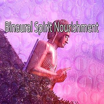Binaural Spirit Nourishment