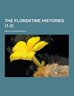 The Florentine Histories (1-2)