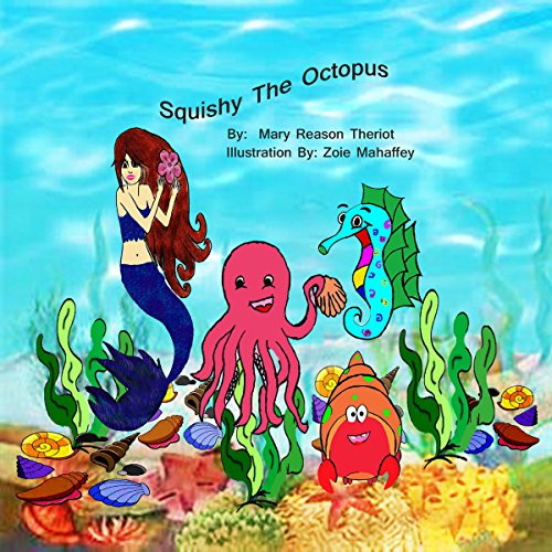 Squishy the Octopus audiobook cover art