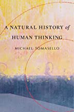 Best a natural history of human thinking Reviews