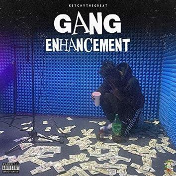 Gang Enhancement