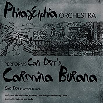 Philadelphia Orchestra: Carl Orff's Carmina Burana