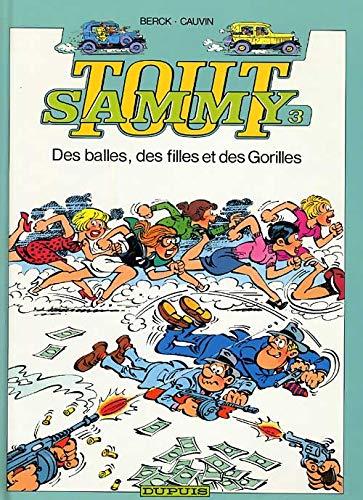 Tout Sammy, tome 3 : Des balles, des filles et des gorilles