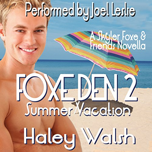 Foxe Den 2: Summer Vacation audiobook cover art