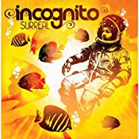 Surreal by Incognito (2013-07-12)