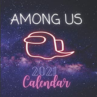 Among Us 2021 Calendar: Among Us Wall 2021 Calendar - Gift idea For Among Us Lovers
