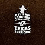 Songtexte von Stevie Ray Vaughan and Double Trouble - Texas Hurricane