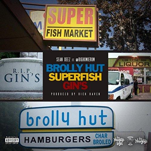 Brolly Hut, Superfish, Gin's (feat. @Bighomierum) [Explicit]