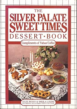 The Silver Palate Sweet Times Dessert Book