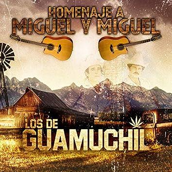 Homenaje a Miguel y Miguel