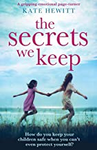 The Secrets We Keep: A gripping emotional page turner PDF