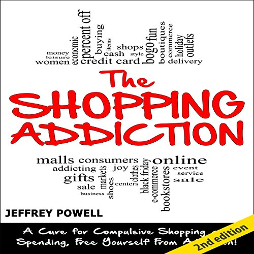 The Shopping Addiction [2nd Edition] audiobook cover art