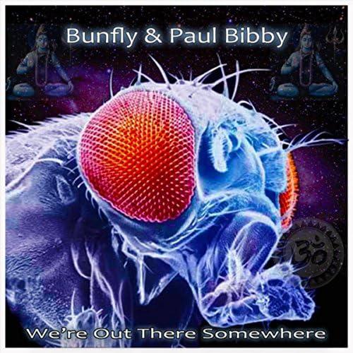 Bunfly & Paul Bibby