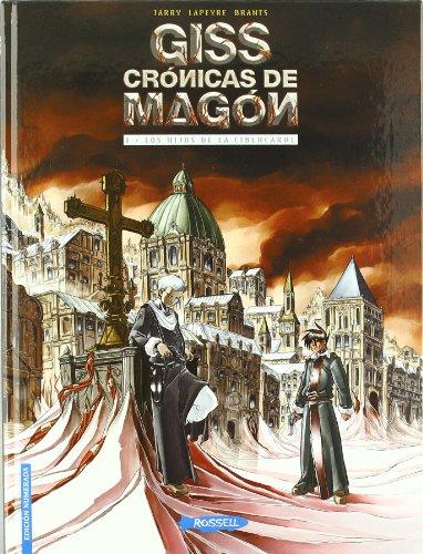 Giss. Cronicas De Magon 1- Hijos De La Cibercarne