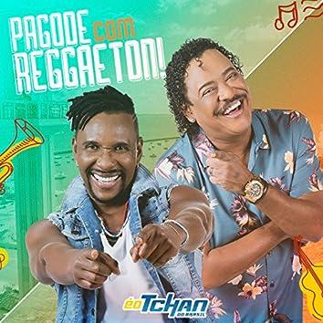 Pagode Com Reggaeton (Vai Mami)