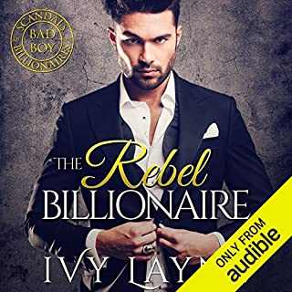 The Rebel Billionaire                   By:                                                                                                                                 Ivy Layne                               Narrated by:                                                                                                                                 CJ Bloom,                                                                                        Beckett Graylock                      Length: 9 hrs and 20 mins     321 ratings     Overall 4.7