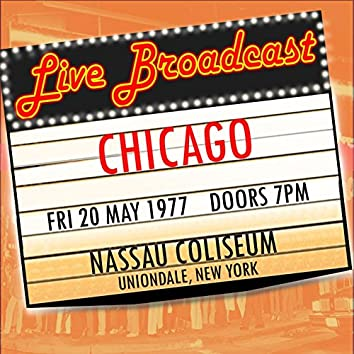 Live Broadcast - 20th May 1977 Nassau Coliseum,  New York