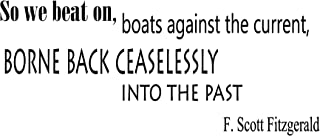 Wall Vinyl Decal Quote Sticker Home Decor Art Mural So we beat on, boats against the current F. Scott Fitzgerald Z179