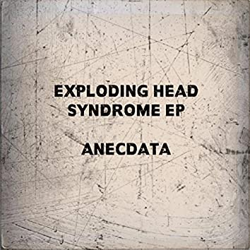 Exploding Head Syndrome EP