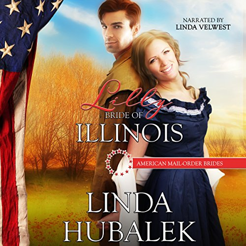 Lilly: Bride of Illinois audiobook cover art
