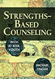 Image of Strengths-Based Counseling With At-Risk Youth