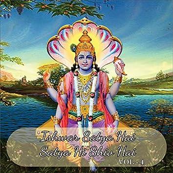 Ishwar Satya Hai Satya Hi Shiv Hai, Vol. 4