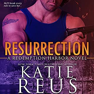 Resurrection     Redemption Harbor Series, Book 1              By:                                                                                                                                 Katie Reus                               Narrated by:                                                                                                                                 Sophie Eastlake                      Length: 6 hrs and 24 mins     156 ratings     Overall 4.6
