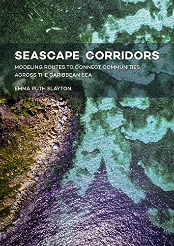 Seascape Corridors: Modeling routes to connect communities across the caribbean sea