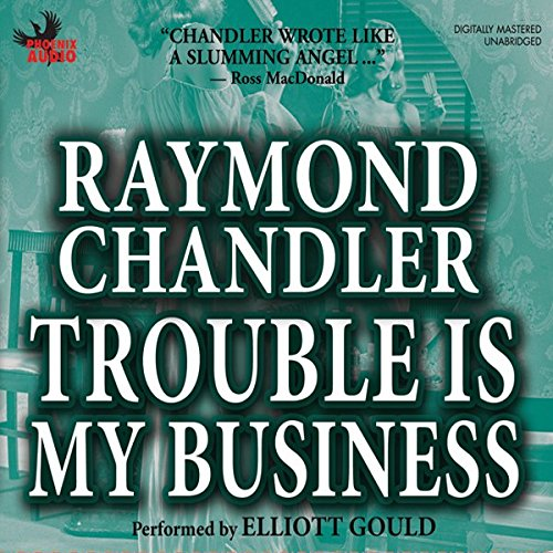 Trouble Is My Business cover art