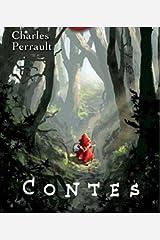 Les Contes de Perrault (Entièrement Illustrés) Format Kindle