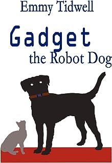 Gadget the Robot Dog