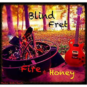 Fire & Honey