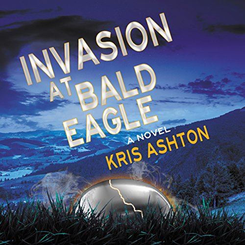 Invasion at Bald Eagle audiobook cover art