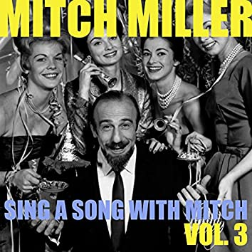 Sing a Song with Mitch, Vol. 3