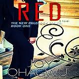 Red: The New Rulebook Series, Book 1 - Joy Ohagwu
