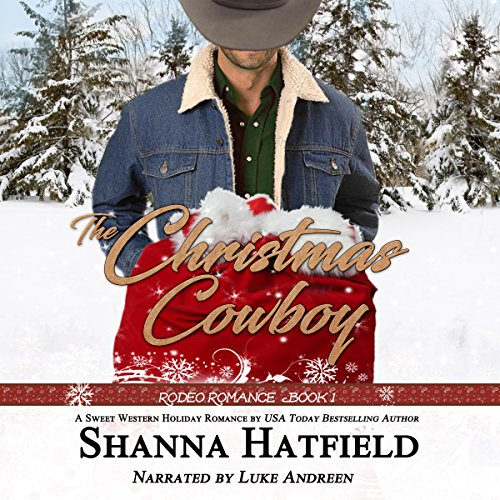 The Christmas Cowboy (Rodeo Romance)                   By:                                                                                                                                 Shanna Hatfield                               Narrated by:                                                                                                                                 Luke E. Andreen                      Length: 7 hrs and 41 mins     100 ratings     Overall 4.5