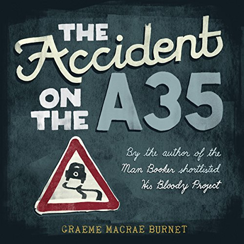 The Accident on the A35 audiobook cover art