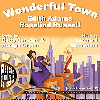 Wonderful Town (Original Broadway Cast 1953)