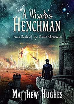 A Wizard's Henchman 1786360187 Book Cover