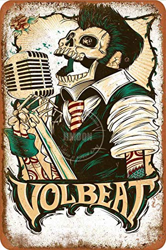Volbeat Tin/Metal Style Street Poster Sign Garage Club Bar Diner Family Farmhouse Outdoor Decoration, 8x12 Inche