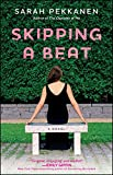 Image of Skipping a Beat: A Novel