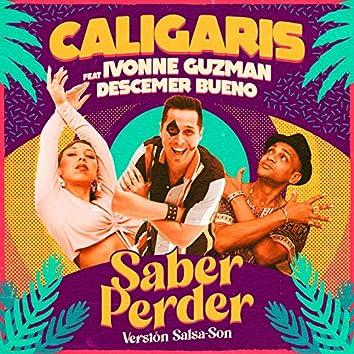 Saber Perder (Versión Salsa-Son)